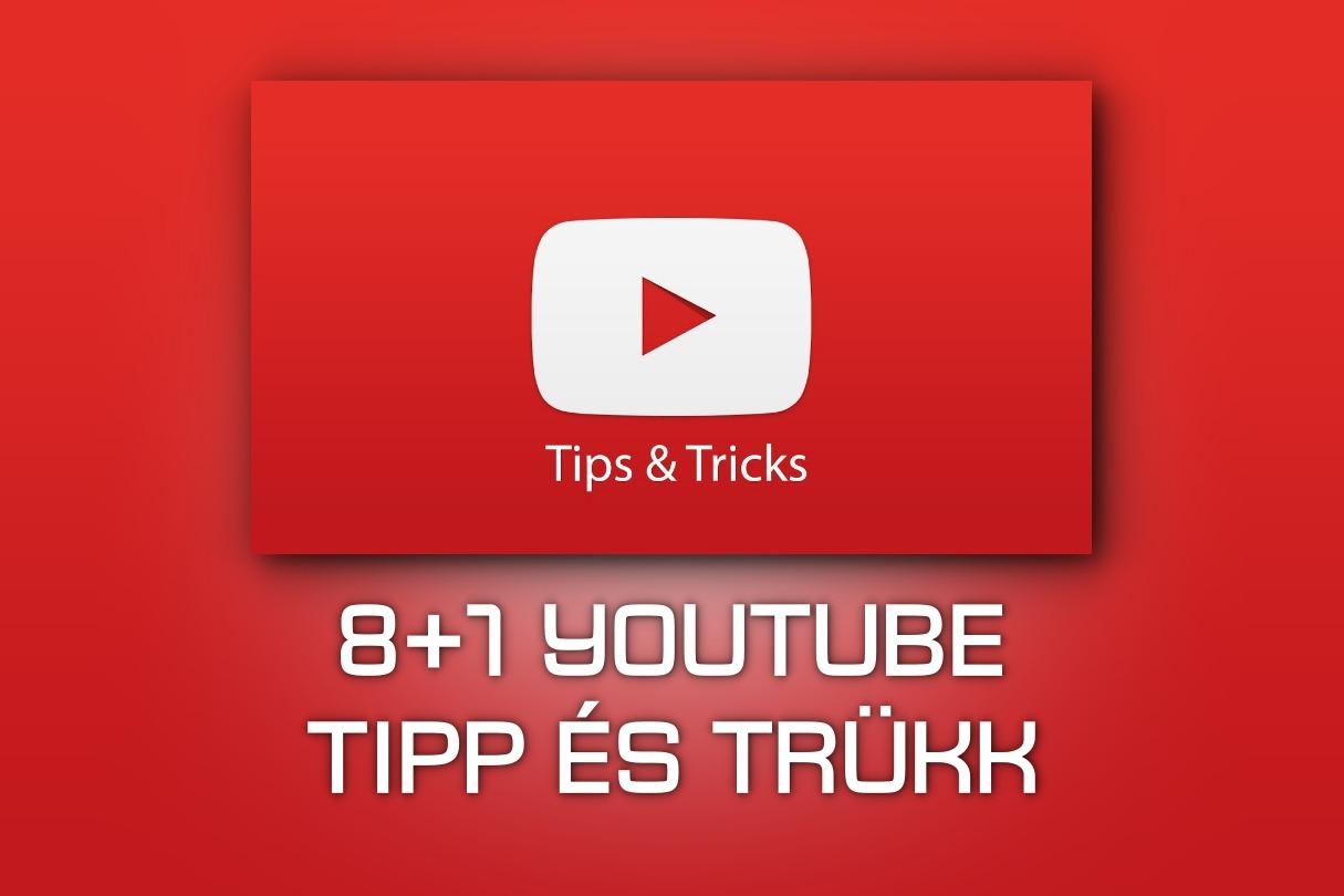 youtube tippek és trükkök