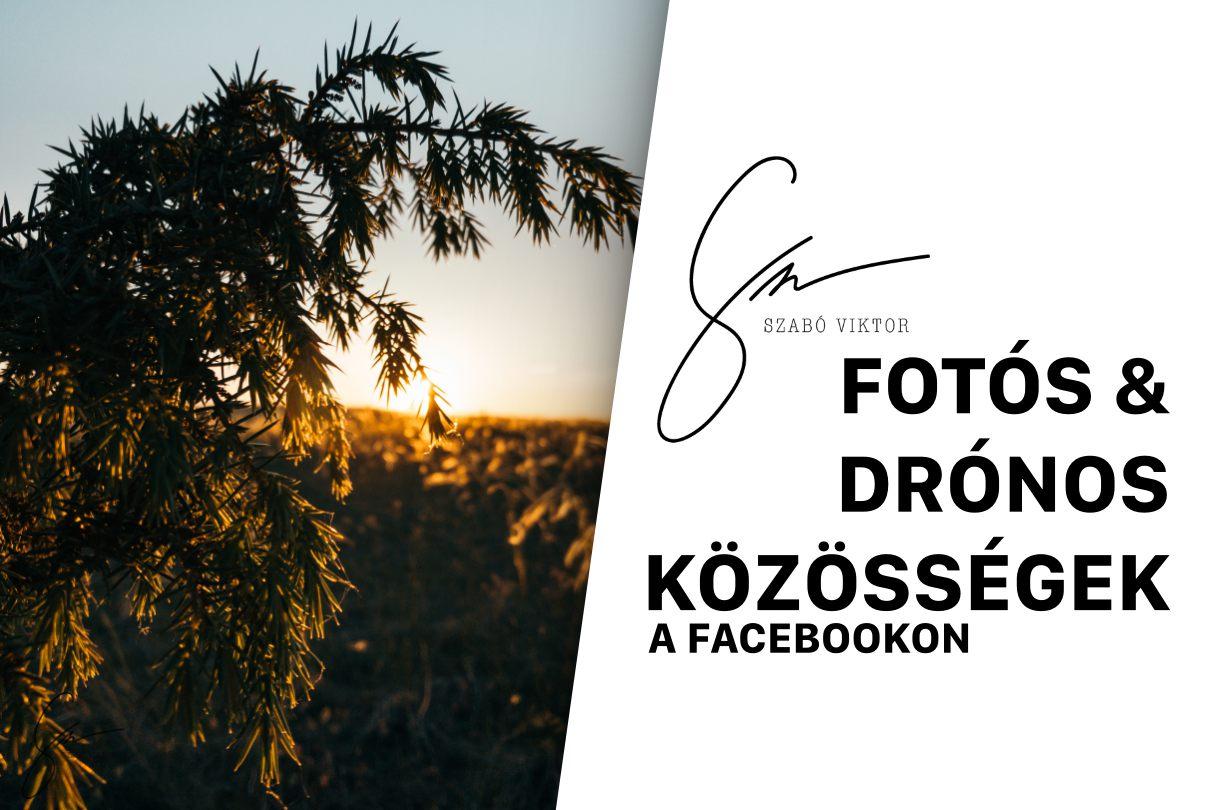 FOTÓS ÉS DRÓNOS KÖZÖSSÉGEK